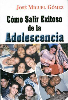 Imagen de COMO SALIR EXITOSO DE LA ADOLESCENCIA