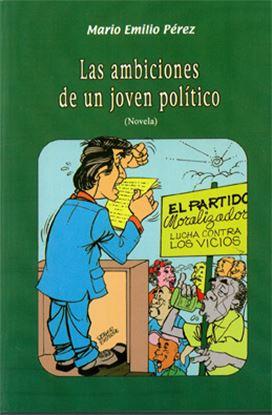 Imagen de LAS AMBICIONES DE UN JOVEN POLITICO