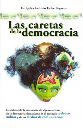 Imagen de LAS CARETAS DE LA DEMOCRACIA