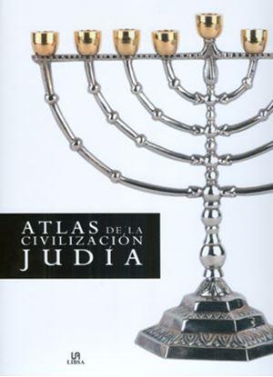 Imagen de ATLAS DE LA CIVILIZACION JUDIA