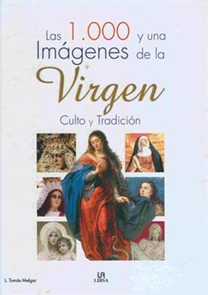 Imagen de 1000 Y UNA IMAGENES DE LA VIRGEN (OF)