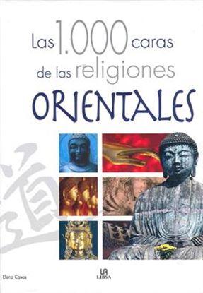 Imagen de 1000 CARAS DE LAS RELIGIONES ORIENTE(OF)
