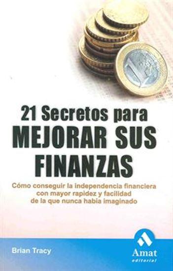 Imagen de 21 SECRETOS PARA MEJORAR SUS FINANZAS