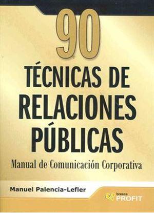 Imagen de 90 TECNICAS DE RELACIONES PUBLICAS