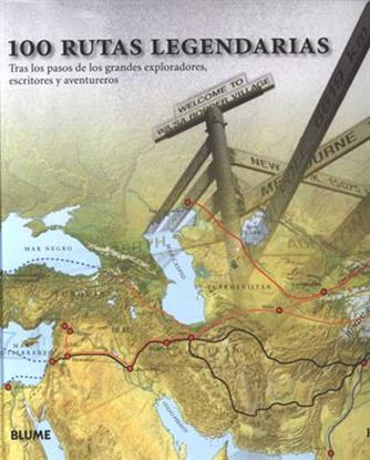 Imagen de 100 RUTAS LEGENDARIAS