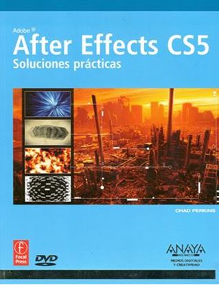 Imagen de AFTER EFFECTS CS5, SOLUCIONES PRACT(Of)