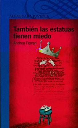 Imagen de TAMBIEN LAS ESTATUAS TIENEN M.(S-AZ)+12