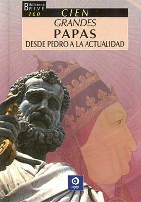 Imagen de 100 GRANDES PAPAS DESDE PEDRO A LA ACTUA