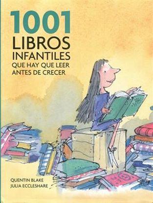 Imagen de 1001 LIBROS INFANTILES QUE HAY QUE LEER