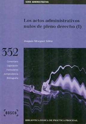 Imagen de ACTOS ADM.S NULOS DE PLENO DERECHO I. BI