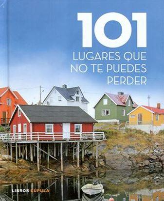 Imagen de 101 LUGARES QUE NO TE PUEDES PERDER