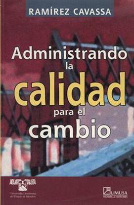 Imagen de ADMINISTRANDO LA CALIDAD PARA EL CAMBIO