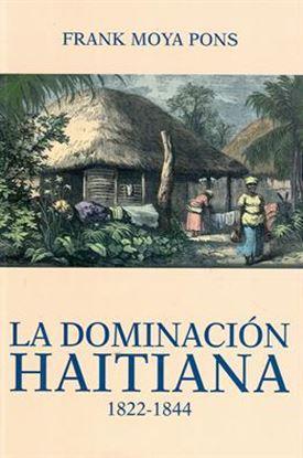 Imagen de LA DOMINACION HAITIANA (1822-1844)