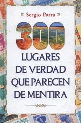 Imagen de 300 LUGARES DE VERDAD QUE PARECEN DE MEN