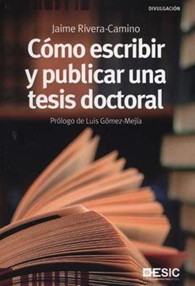 Imagen de COMO ESCRIBIR Y PUBLICAR. UNA TESIS DOCT