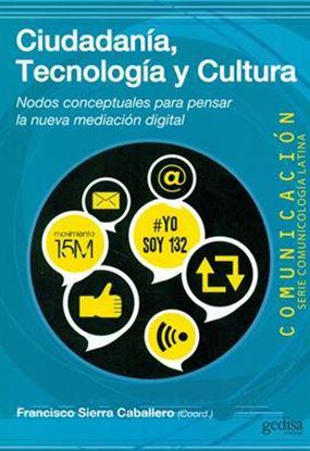 Imagen de CIUDADANIA, TECNOLOGIA Y CULTURA