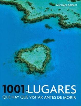 Imagen de 1001 LUGARES QUE HAY QUE VISITAR ANTES D