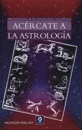 Imagen de ACERCATE A LA ASTROLOGIA