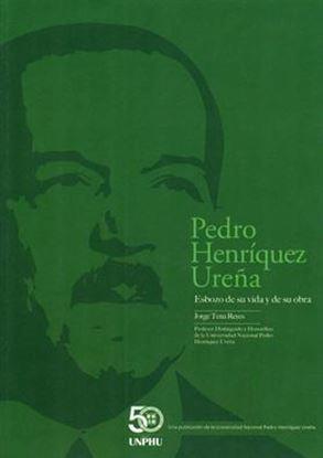 Imagen de PEDRO HENRIQUEZ UREÑA. ESBOZO DE SU VIDA