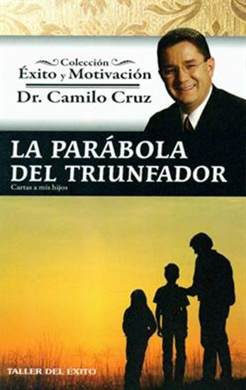 libro la parabola del triunfador camilo cruz