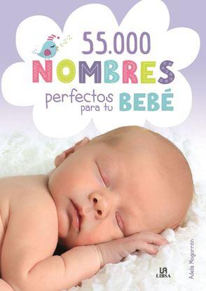 Imagen de 55.000 NOMBRES PERFECTOS PARA TU BEBE