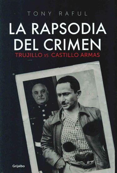 Imagen de LA RAPSODIA DEL CRIMEN. TRUJILLO VS CAST