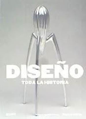 Imagen de DISEÑO. TODA LA HISTORIA