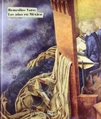 Imagen de REMEDIOS VARO. AÑOS EN MEXICO