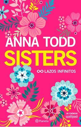 Imagen de SISTERS. LAZOS INFINITOS