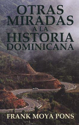 Imagen de OTRAS MIRADAS A LA HISTORIA DOMINICANA