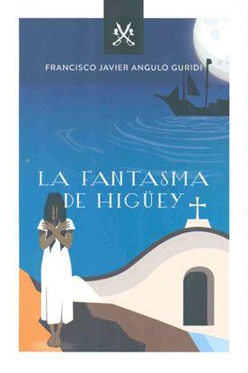 Imagen de EL FANTASMA DE HIGUEY (ISFODOSU)