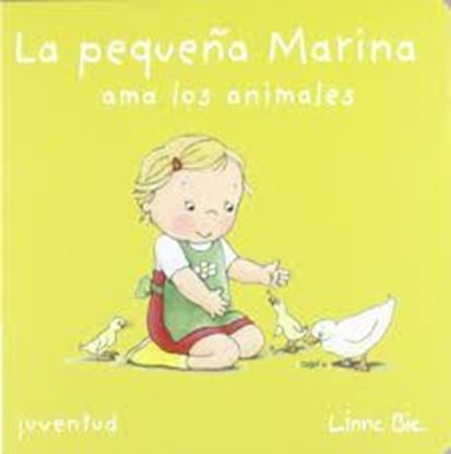 Imagen de LA PEQUEÑA MARINA AMA A LOS ANIMALES
