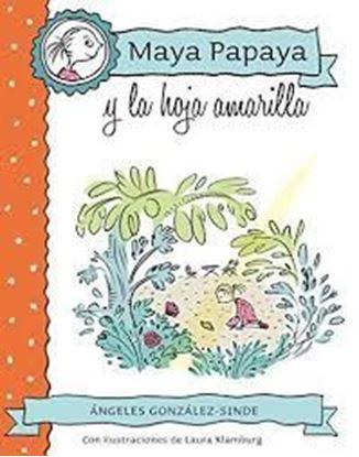 Imagen de MAYA PAPAYA Y LA HOJA AMARILLA