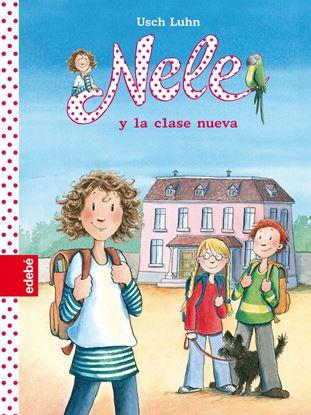 Imagen de NELE Y LA CLASE NUEVA (NELE 1)
