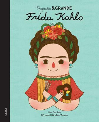 Imagen de PEQUEÑA Y GRANDE FRIDA KAHLO