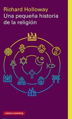 Imagen de UNA PEQUEÑA HISTORIA DE LA RELIGION
