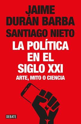 Imagen de LA POLITICA EN EL SIGLO XXI
