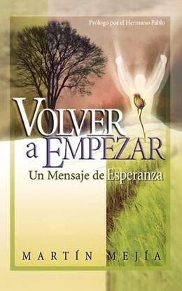 Imagen de VOLVER A EMPEZAR. UN MENSAJE DE ESPERANZ