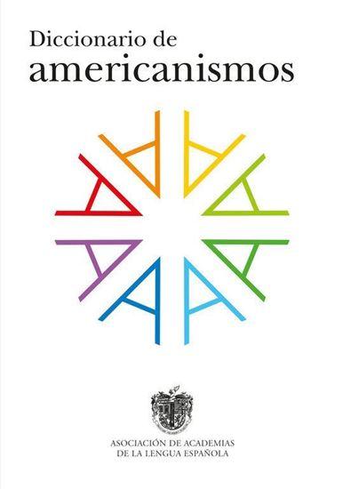 Imagen de DICCIONARIO DE AMERICANISMOS
