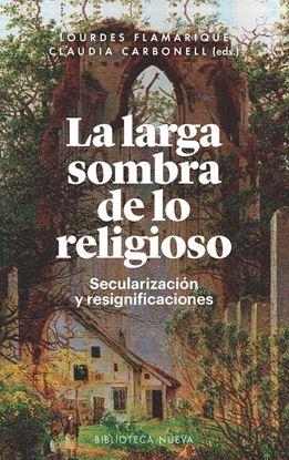 Imagen de LA LARGA SOMBRA DE LO RELIGIOSO