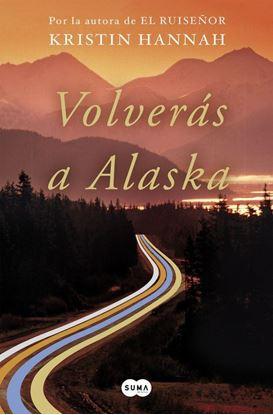 Imagen de VOLVERAS A ALASKA