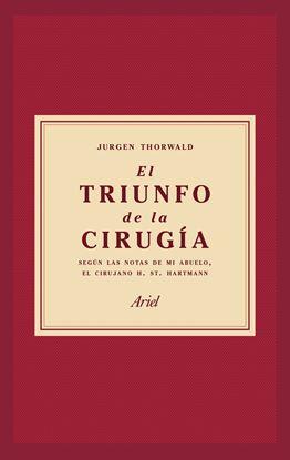 Imagen de EL TRIUNFO DE LA CIRUGIA