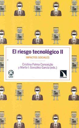 Imagen de EL RIESGO TECNOLOGICO II. IMPACTOS SOCIA