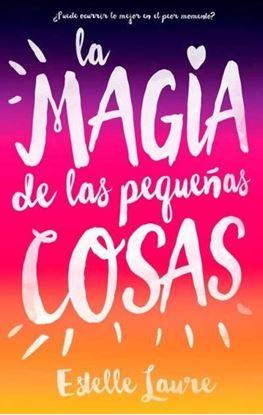 Imagen de LA MAGIA DE LAS PEQUEÑAS COSAS