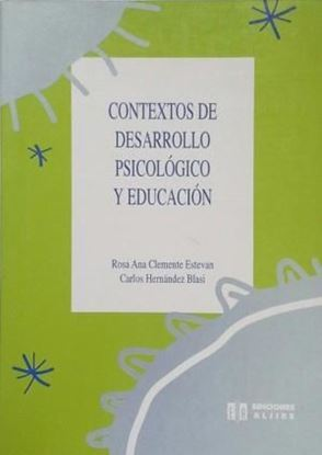 Imagen de CONTEXTOS DE DESARROLLO PSICOLOGICO Y ED