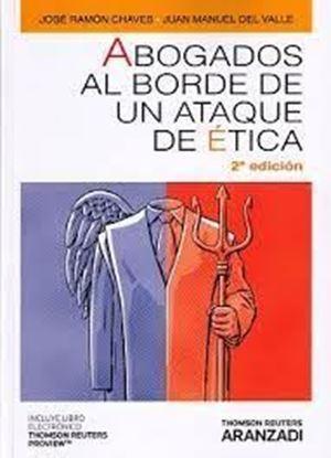 Imagen de ABOGADOS AL BORDE DE UN ATAQUE DE ETICA