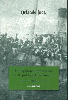 Imagen de TRABAJADORES INMIGRANTES EN REP. DOM.