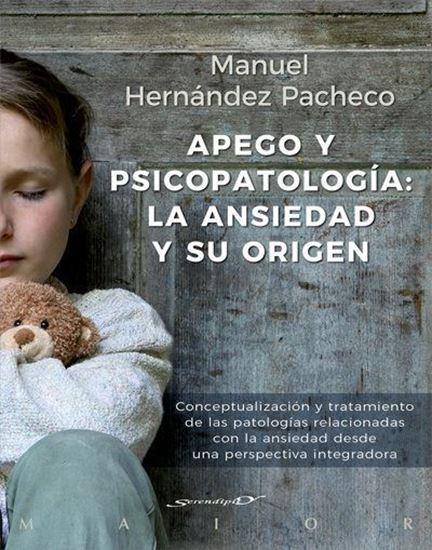 Imagen de APEGO Y PSICOPATOLOGIA: LA ANSIEDAD Y SU