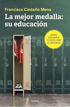 Imagen de LA MEJOR MEDALLA. SU EDUCACION