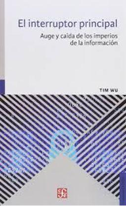 Imagen de EL INTERRUPTOR PRINCIPAL. AUGE Y CAIDA D